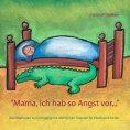 "eBook: ""Mama ich hab so Angst vor ..."""