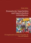 eBook: Superhelden und Superschurken Actionfiguren
