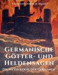 ebook: Germanische Götter- und Heldensagen