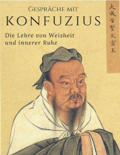 ebook: Gespräche mit Konfuzius
