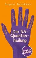 eBook: Die 5A-Quantenheilung