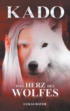 eBook: Das Herz des Wolfes