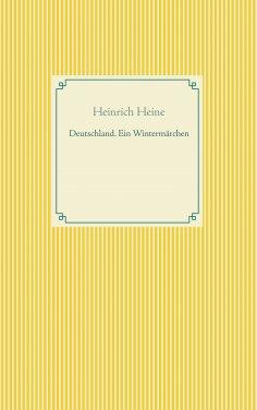 ebook: Deutschland. Ein Wintermärchen