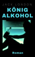 eBook: König Alkohol