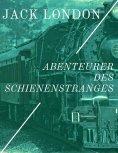 eBook: Abenteurer des Schienenstranges