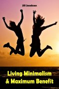 eBook: Living Minimalism & Maximum Benefit