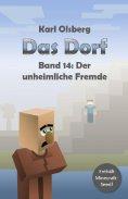 ebook: Das Dorf Band 14: Der unheimliche Fremde