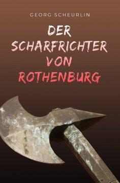 eBook: Der Scharfrichter von Rothenburg