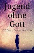 ebook: Ödön von Horváth: Jugend ohne Gott. Roman