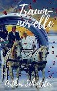eBook: Arthur Schnitzler: Traumnovelle. Vollständige Ausgabe
