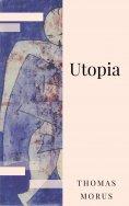 eBook: Thomas Morus: Utopia. Über einen Staat, der noch nicht ist