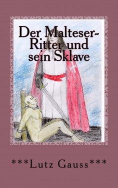 eBook: Der Malteser-Ritter und sein Sklave
