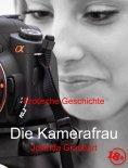 eBook: Die Kamerafrau