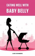 eBook: Eating Well With Baby Belly