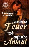 eBook: Schottisches Feuer und englische Anmut - Band 1
