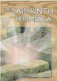 eBook: Das Labyrinth der Medea
