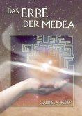 eBook: Das Erbe der Medea