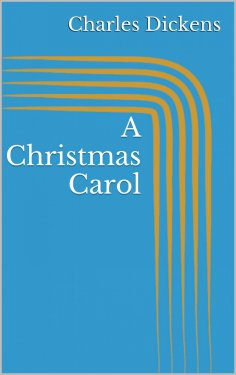 eBook: A Christmas Carol (Illustrated)