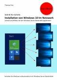 eBook: Schritt für Schritt: Installation von Windows 10 im Netzwerk