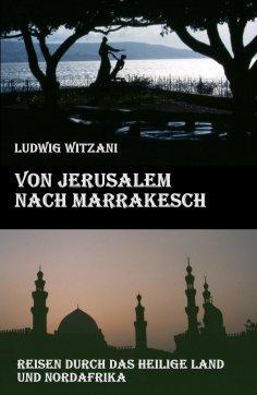 eBook: Von Jerusalem nach Marrakesch
