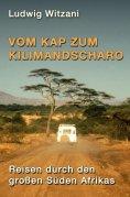 eBook: Vom Kap zum Kilimandscharo