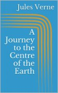 eBook: A Journey to the Centre of the Earth