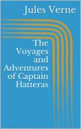 eBook: The Voyages and Adventures of Captain Hatteras