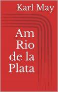 eBook: Am Rio de la Plata