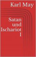 eBook: Satan und Ischariot I