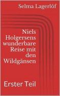 eBook: Niels Holgersens wunderbare Reise mit den Wildgänsen - Erster Teil