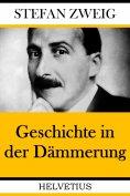 eBook: Geschichte in der Dämmerung