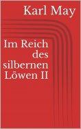 eBook: Im Reich des silbernen Löwen II