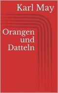 eBook: Orangen und Datteln