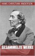 ebook: Hans Christian Andersen - Gesammelte Werke