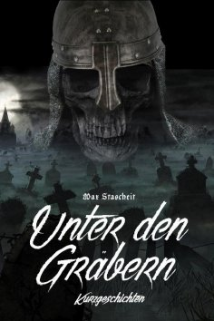 ebook: Unter den Gräbern