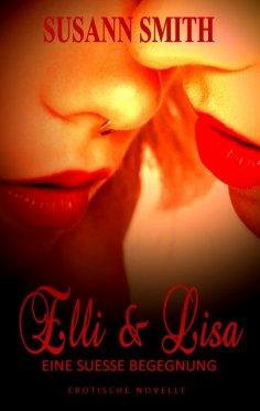 eBook: Elli & Lisa - Eine süße Begegnung