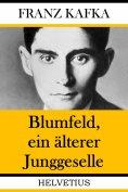 eBook: Blumfeld, ein älterer Junggeselle