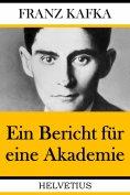 eBook: Ein Bericht für eine Akademie