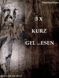 eBook: 3 X KURZ GEL...ESEN