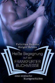 ebook: Heiße Begegnung auf der Frankfurter Buchmesse