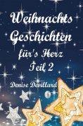 ebook: Weihnachtsgeschichten fürs Herz Teil II
