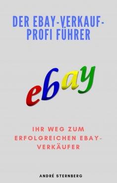 eBook: Der Ebay-Verkauf-Profi Führer
