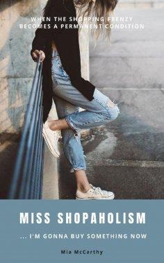 eBook: Miss Shopaholism ... I'm Gonna Buy Something Now