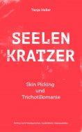eBook: SEELENKRATZER Skin Picking und Trichotillomanie