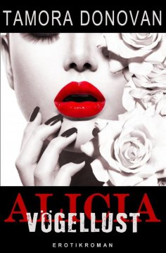 eBook: Alicia - Vögellust