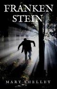 eBook: Frankenstein (English Edition)
