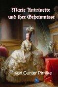 eBook: Marie Antoinette und ihre Geheimnisse
