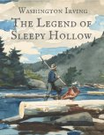 eBook: Washington Irving: The Legend of Sleepy Hollow (English Edition)