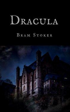 eBook: Bram Stoker: Dracula (English Edition)
