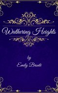 eBook: Emily Brontë: Wuthering Heights (English Edition)